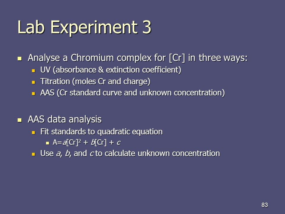Lab Experiment 3 Analyse a Chromium complex for [Cr] in three ways: